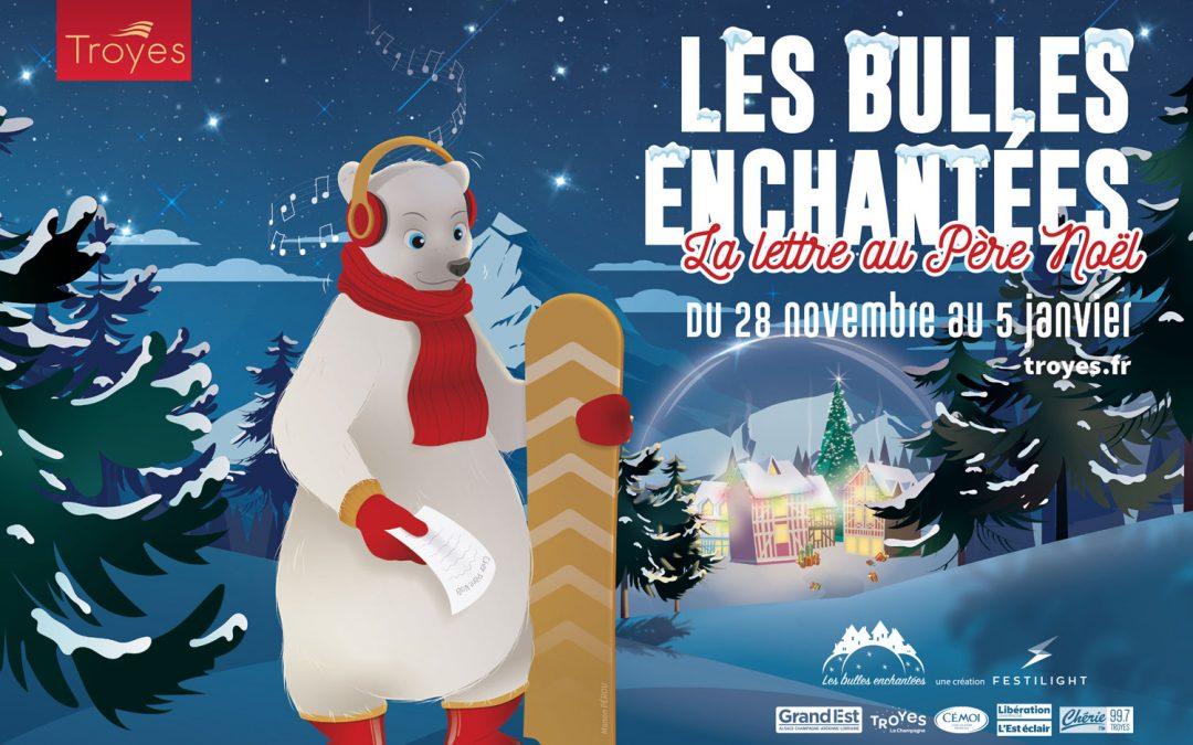 Noël à Troyes… laissez-vous porter par la magie des bulles !