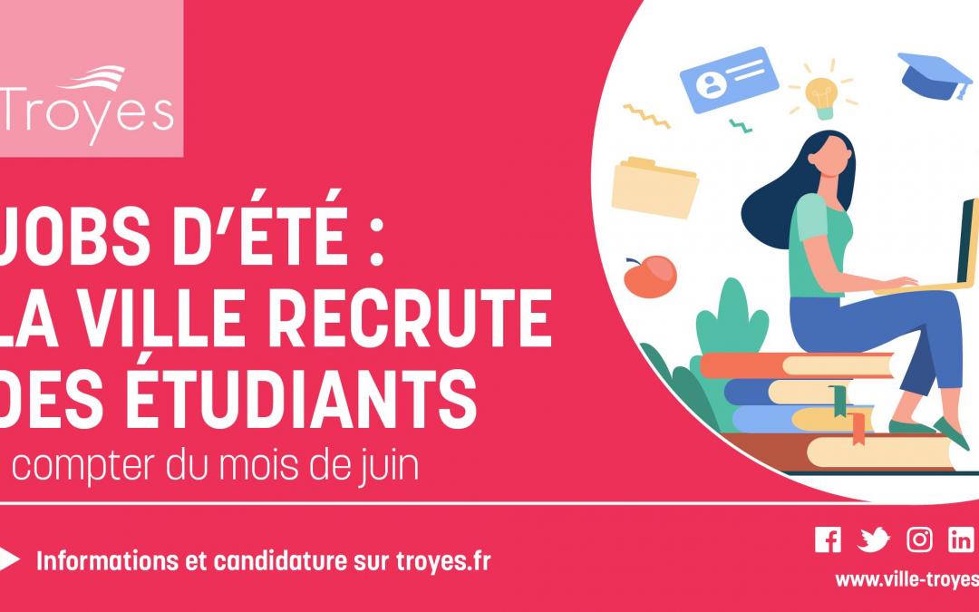 Jobs d'été : la Ville recrute des étudiants